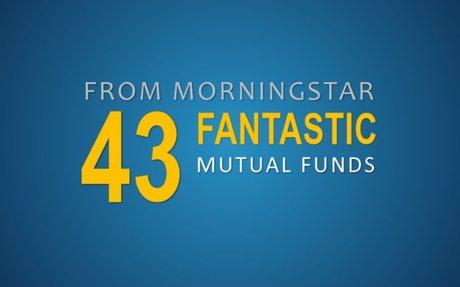 Morningstar's Kinnel: 43 Fantastic Funds