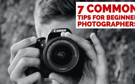 7 Common Tips for Beginner Photographers - Digital Photo Mentor