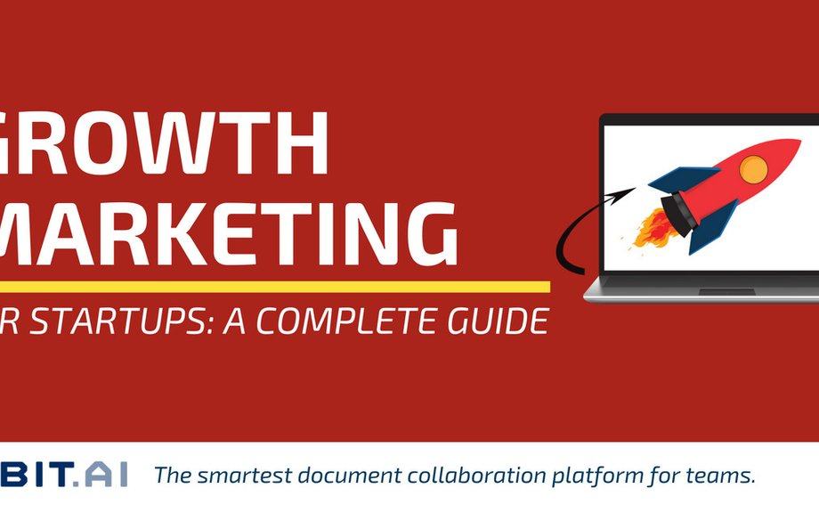 The Definitive Guide to Growth Marketing for Startups - Bit Blog