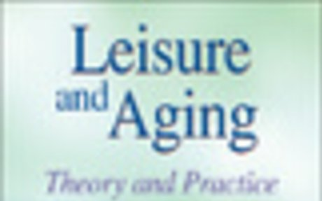 Leisure and Aging: Integrating Leisure and Physical Activity
