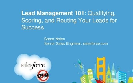 Lead Management 101: Qualifying, Scoring, and Routing Your Leads for …