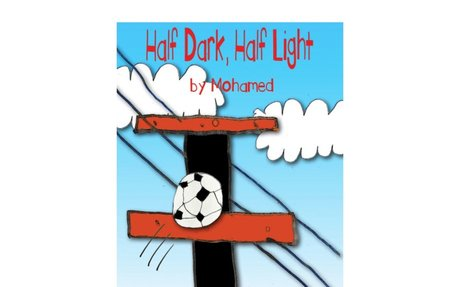 HALF DARK, HALF LIGHT by Mo B., age 9