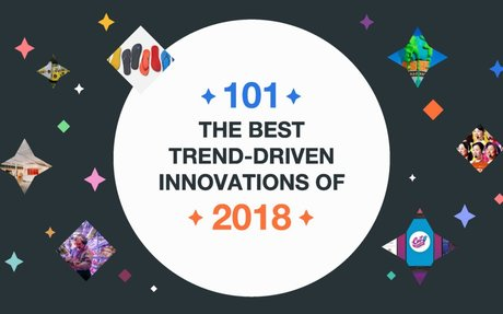 TRENDS // 101 of the best consumer-focused innovations from 2018