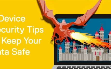 6 Device Security Tips to Keep Your Data Safe