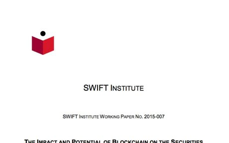 2016-04 SWIFT Institute: The Impact & Potential of Blockchain on Securities