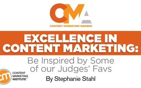 Excellence in Content Marketing: Be Inspired by These Winners