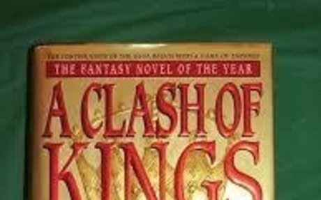 A Clash of Kings - book 2 of the Game of Thrones series