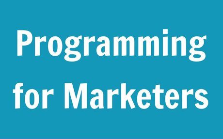 Programming for Marketers: 10 Free Lessons