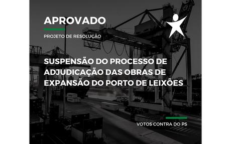 Suspensão do processo de adjudicação das obras de expansão do Porto de Leixões
