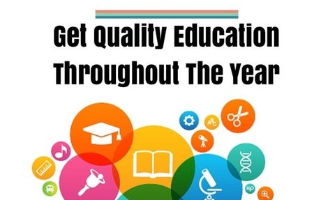 Get Quality Education Throughout The Year