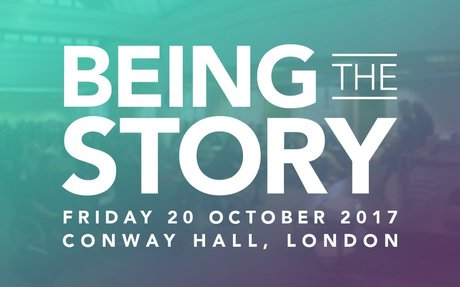 Being The Story • 20 October 2017, London