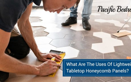 What Are The Uses Of Lightweight Tabletop Honeycomb Panels?
