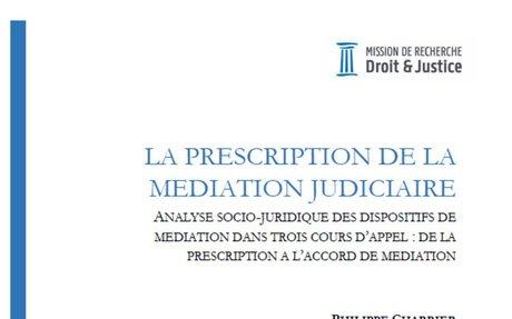 Rapport : «La prescription de la médiation judiciaire. Analyse socio-juridique des dispos