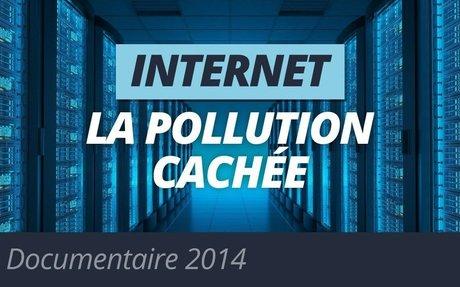 """A voir ou à revoir :"""" Internet / La Pollution cachée"""" Coline Tison, Laurent Lichtenstein -"""