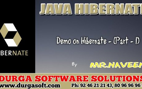 Demo on Hibernate - (Part  - 1)  by Naveen