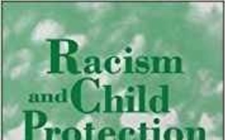 Racism & Child Protection: The Black Experience of Child Sexual Abuse (Practical Childcare