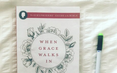 When Grace Walks In: Passionately Pursued, Incredibly Loved (The Girlfriends' Guide to the