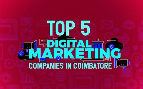 Top 5 Digital Marketing Companies in Coimbatore, India