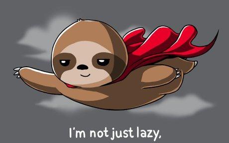 I'm Secretly Lazy