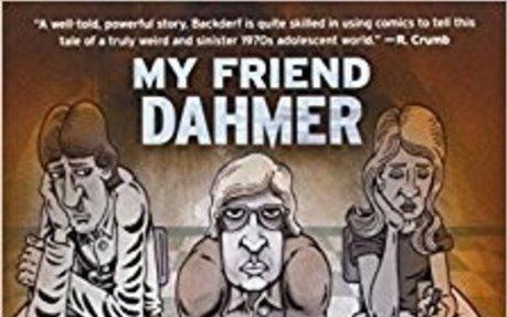 My Friend Dahmer: Derf Backderf: 8601200544671: Amazon.com: Books