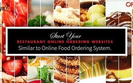 Start Your Restaurant Online Ordering System Similar to Online Food Ordering Websites