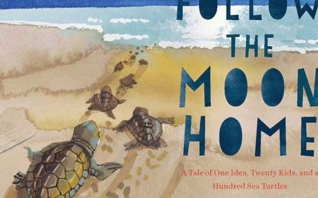 Follow the Moon Home by Philippe Cousteau & Deborah Hopkinson