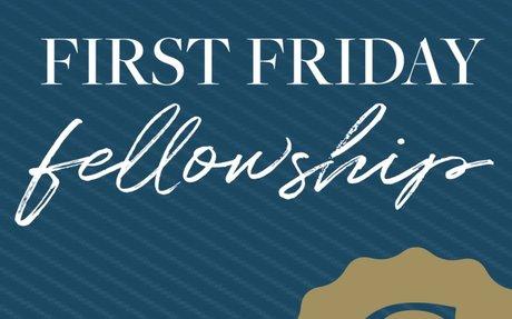 First Friday Fellowship - Oct. 5