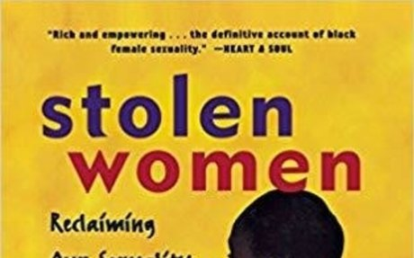Stolen Women: Reclaiming Our Sexuality, Taking Back Our Lives: Gail Wyatt: 9781630261719:
