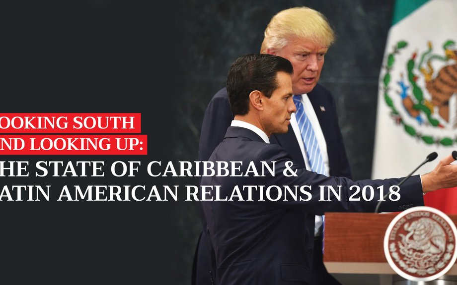 The State of Caribbean & Latin American Relations in 2018 | The St. Lucia STAR