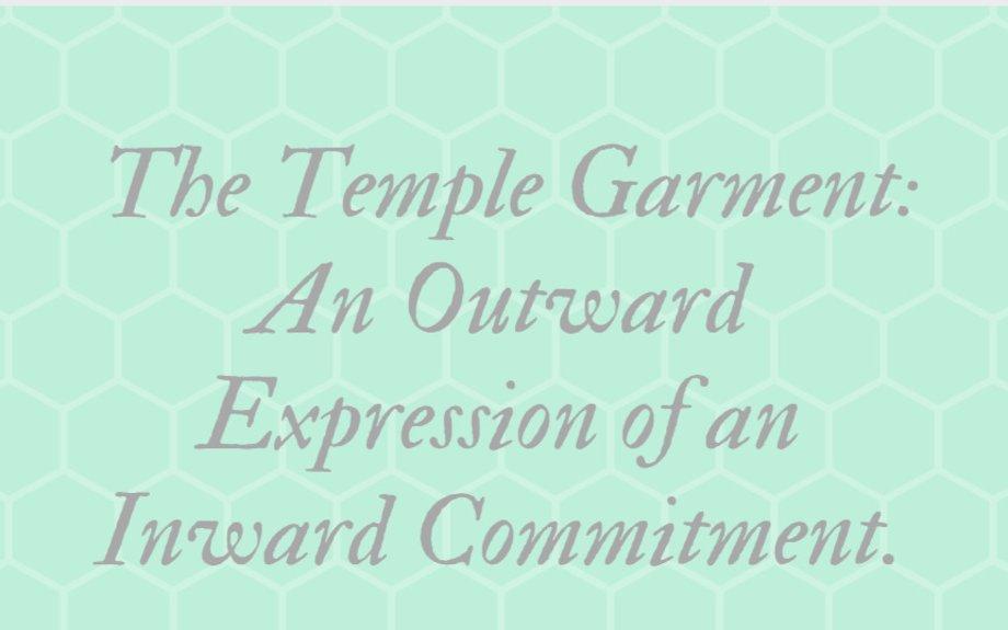The Temple Garment:  - By Elder Carlos E. Asay (1926–1999)