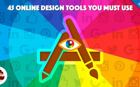 45+ Online Design Tools to Create Stunning Visuals for Your Digital Content