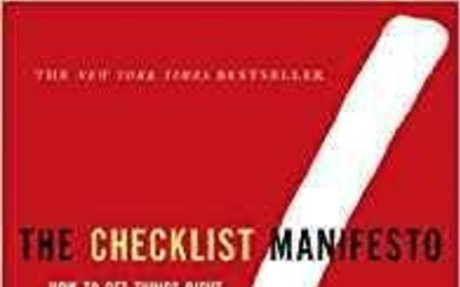 The Checklist Manifesto: How to Get Things Right: Atul Gawande