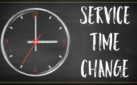 New Service Schedule Has Begun