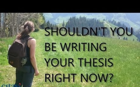 Shouldn't You Be Writing Your Thesis Right Now?