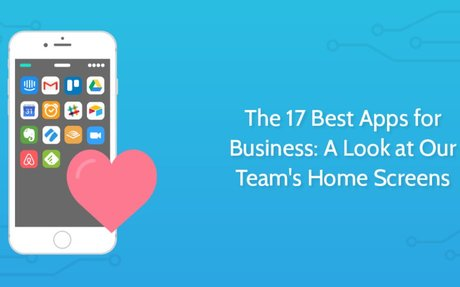 The 17 Best Apps for Business: A Look at Our Team's Home Screens | Process Street