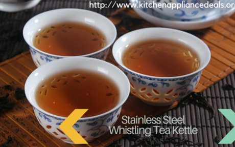 Stainless Steel Whistling Tea Kettles On The Market | Kitchen Appliance Deals