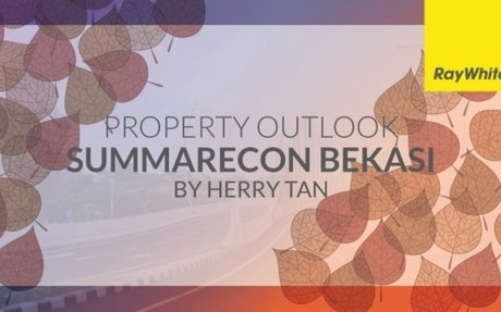Summarecon Bekasi Property Outlook 2018 by Mr. Herry Tan(Principal of Ray White Summarecon