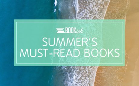 Must-Read Summer Books: 80+ Recommendations for A Bookish Summer
