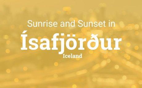 Sunrise and sunset times in Ísafjörður