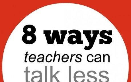 8 ways teachers can talk less and get kids talking more