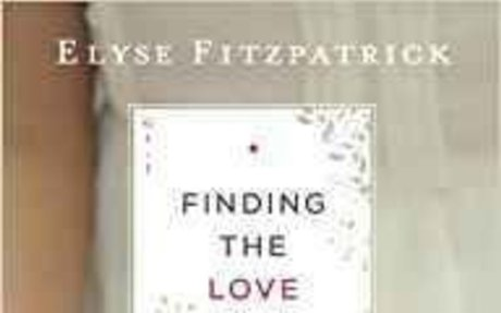 Finding the Love of Jesus from Genesis to Revelation: Elyse Fitzpatrick: 9780764218019: Am