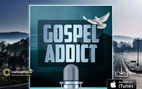 Gospel Addict Podcast