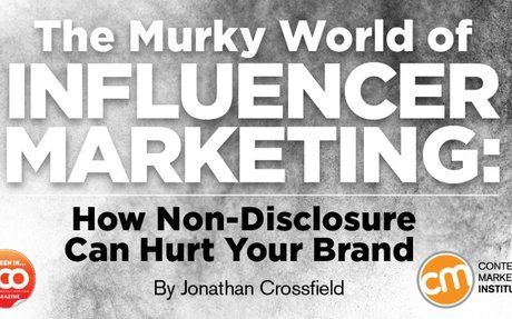 Influencer Marketing: How Non-Disclosure Can Hurt Your Brand