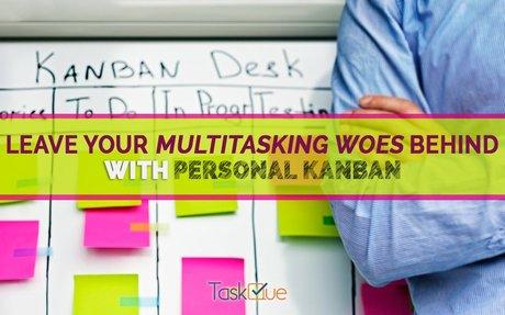 Leave Multitasking Woes Behind With Personal Kanban Taskque