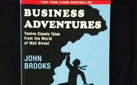 Business Adventures: Twelve Classic Tales from the World of Wall Street: John Brooks: 8601