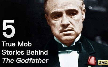 Mob Mondays – Five True Mob Stories Behind The Godfather