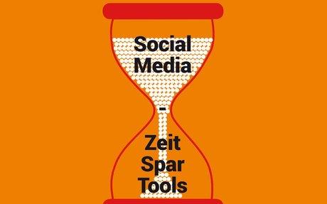 Social Media - Zeit Spar Tools