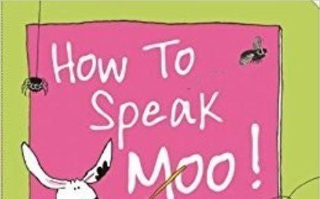 How to Speak Moo!: Deborah Fajerman: 9780764167522: Amazon.com: Books