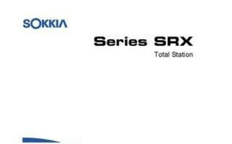 Sokkia SRX Manual Booklet for Field Use