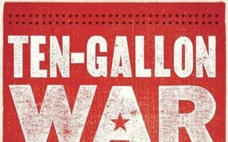 Ten-Gallon War